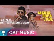 Maria Popa feat. CRBL – Oficial imi merge bine 2020 (Official Video)