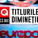 11 DECEMBRIE 2020: Titlurile dimineții, la Europa FM