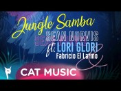 Sean Norvis feat. Lori Glori & Fabricio El Latino – Jungle Samba (Official Single)