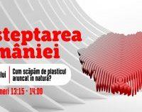 Deșteptarea României: Cum scăpăm de plasticul aruncat în natură?