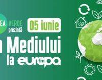 Misiunea Verde prezintă Ziua Mediului, la Europa FM