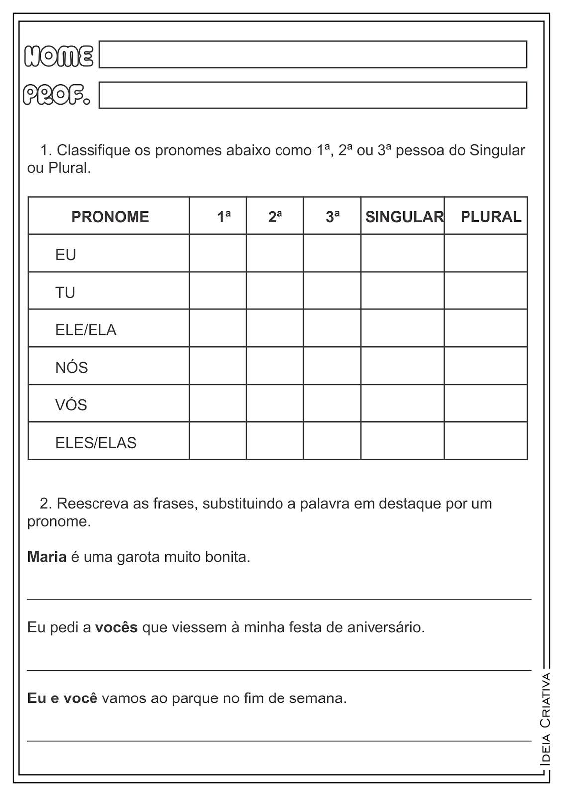 Famosos DICAS DE ATIVIDADES SOBRE PRONOME PESSOAL KI09