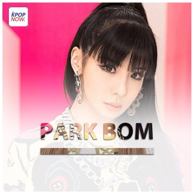 Park Bom Fade 2 by AT KPOP NOW