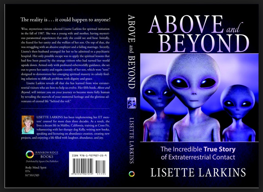 Larkins' latest book Above and Beyond, the Incredible True Story of Extraterrestrial Contact