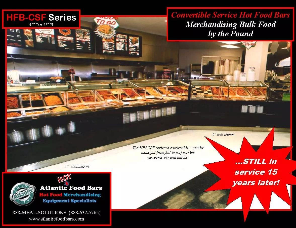 Atlantic Food Bars - The 15-Year Club - HFB-CSF Convertible Service Hot Food Bar - STILL IN SERVICE!