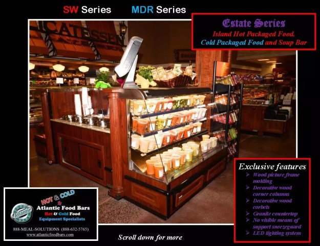 Atlantic Food Bars - Estate Series Custom Hot and Cold Packaged Food Island with Soup Bar 1