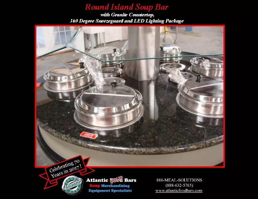 Atlantic Food Bars - Custom 54inch Round Island Soup Bar