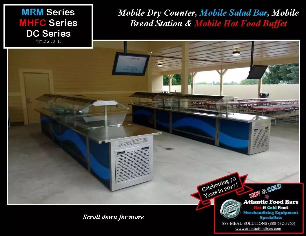 Atlantic Food Bars -Mobile Dry Counter, Mobile Salad Bar, Mobile Bread Station & Mobile Hot Food Buffet -MRM,MHFC,DC