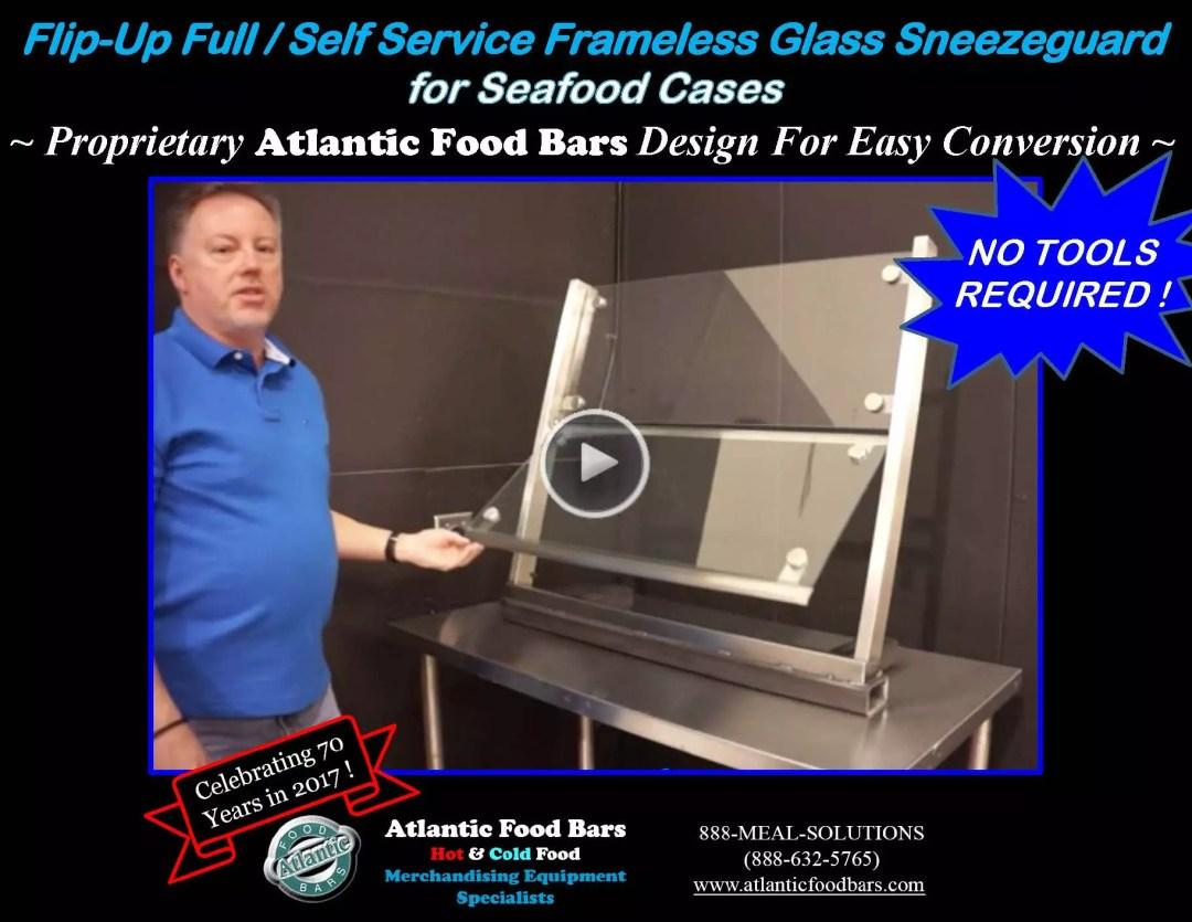 Atlantic Food Bars - Full or Self-Service Convertible Sneezeguard Designs