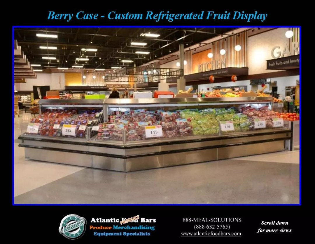 Atlantic Food Bars - Berry Case - Custom Refrigerated Fruit Display_Page_1