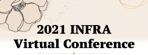 2021 INFRA Virtual Conference