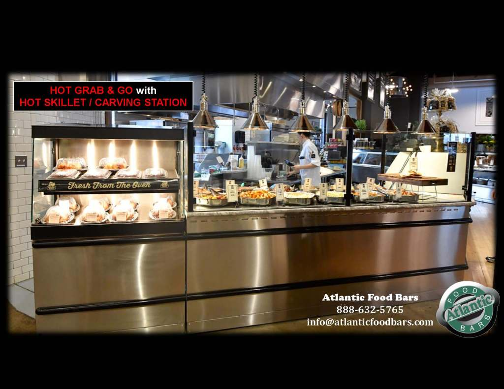 Atlantic Food Bars - Hot Skillet and Carving Stations with Hot or Cold Grab and Go Packaged Food Merchandising 2