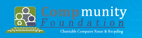 Compmunity Foundation: Charitable Computer Reuse