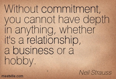 Quotation-Neil-Strauss-relationship-commitment-business-Meetville-Quotes-247861