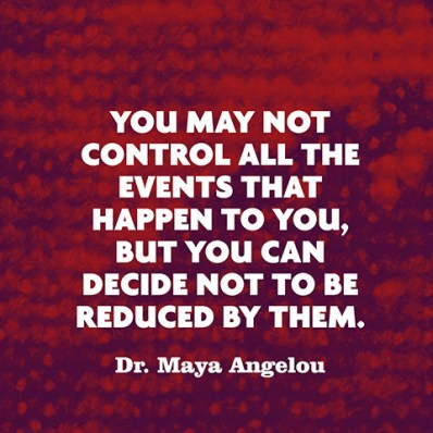 quotes-control-reduced-maya-angelou-480x480