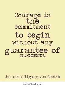 quotes-courage-is_14280-2