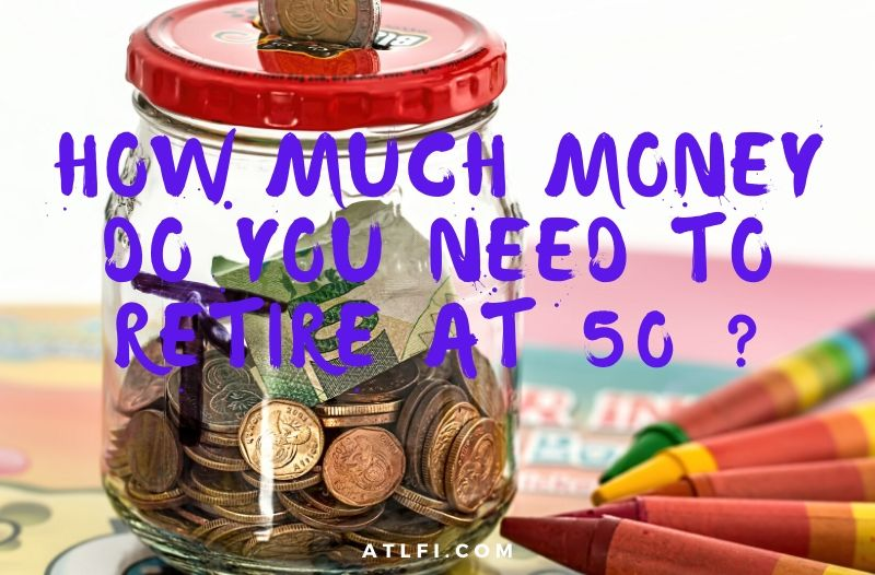 How much money do you need to retire at 50?
