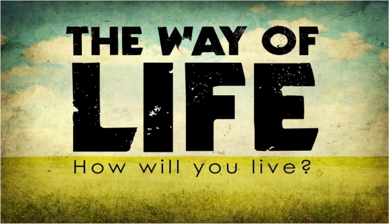 The ways of life