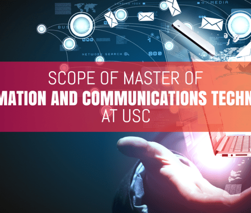 Scope in Master of Information and Communications Technology