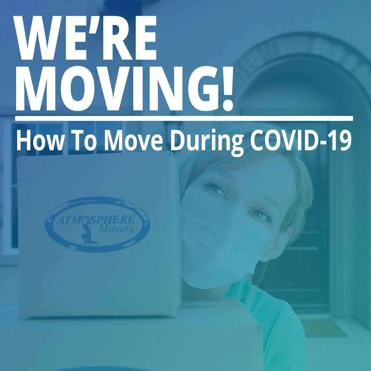 How To Move During COVID-19