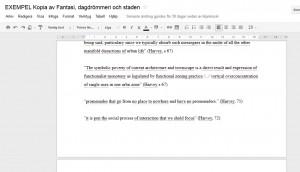 Citat och egna kommentarer inlagda i dokumentet. Samt enkla hänvisningar till vilken bok och sida citaten kommer från.