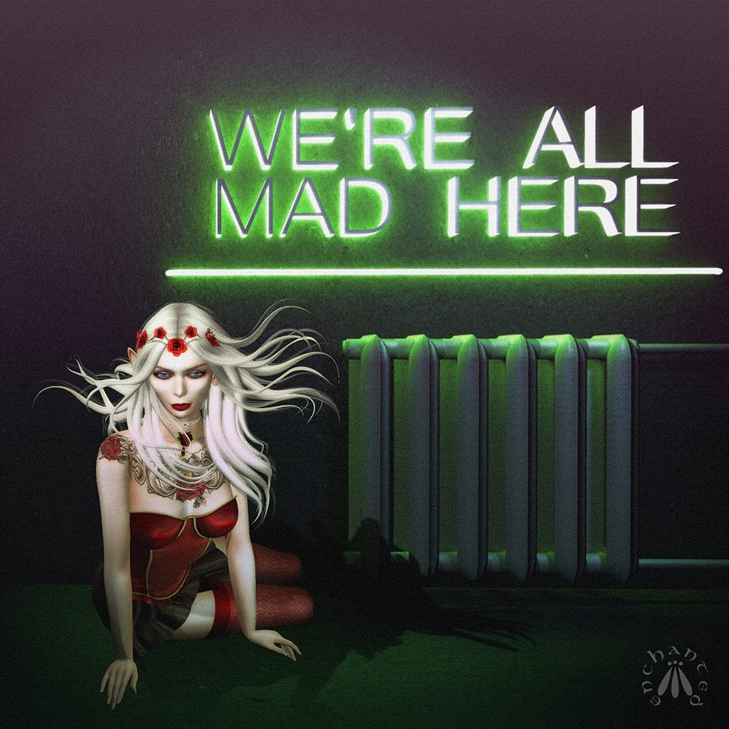 """We're All Mad Here"" by Gwen Enchanted"