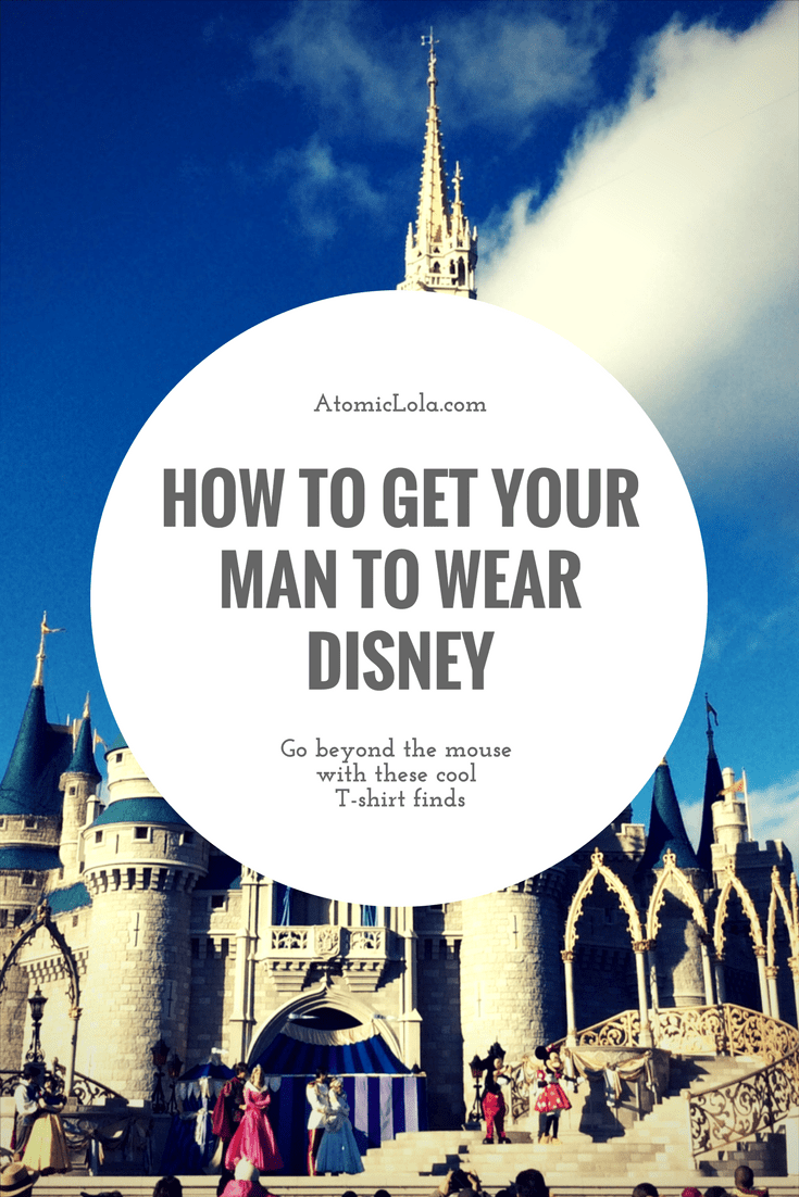 "Some manly-man Disney Tees that your low-risk ""fashionisto"" might consider."