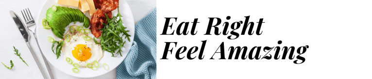 EAT RIGHT, FEEL AMAZING