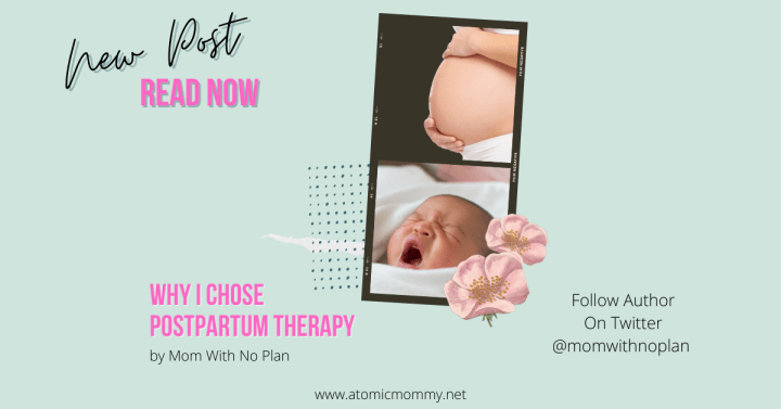 Why I Chose Postpartum Therapy