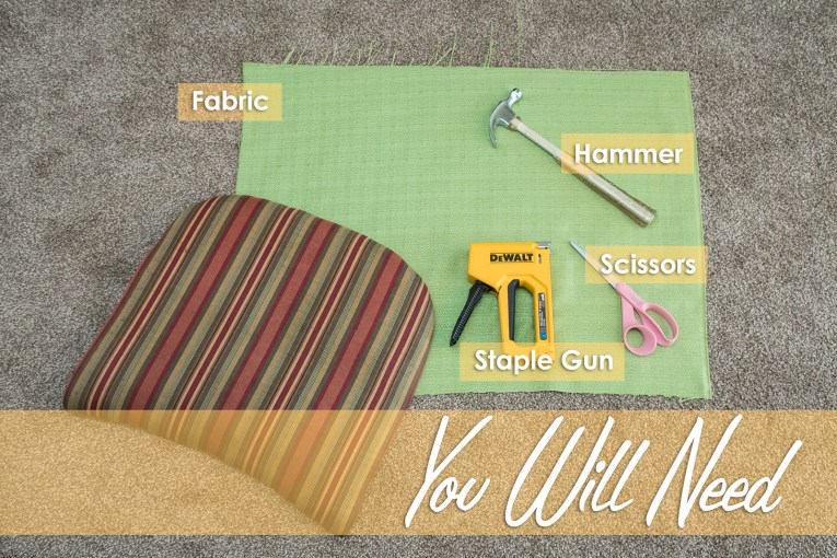 You will need: fabric, staple gun, hammer, scissors