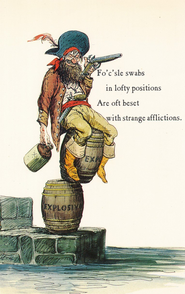 """Concept art for Pirates of the Caribbean - a pirate sits atop a teetering stack of barrels reading """"explosives"""" aiming to shoot, a jug marked """"xxx"""" in his other hand. Text reads """"Fo'c'sle swabs in lofty positions Are oft beset with strange afflictions."""""""