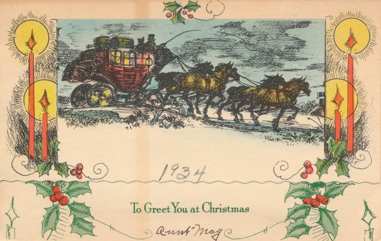 "A stagecoach is pulled across a blue background, the edges of the card have red candles. Below it reads ""To Greet You At Christmas"""
