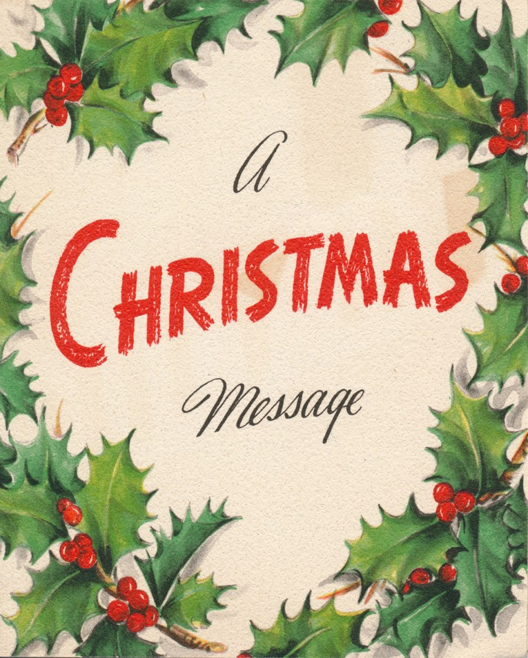 """A white card edged in holly, in the middle it reads """"A Christmas message"""""""