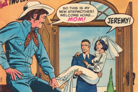 "Girls' Love. A bride is carried over the threshold by a man. A man dressed in cowboy attire is leaning on a table with a speech bubble reading ""So this is my new stepmother! Welcome home...mom!"" The bride has a speech bubble with ""Jeremy!"" Text on the side reads ""Can a girl be faithful when she has...one husband but two loves?"" Copyright Feb 1971"