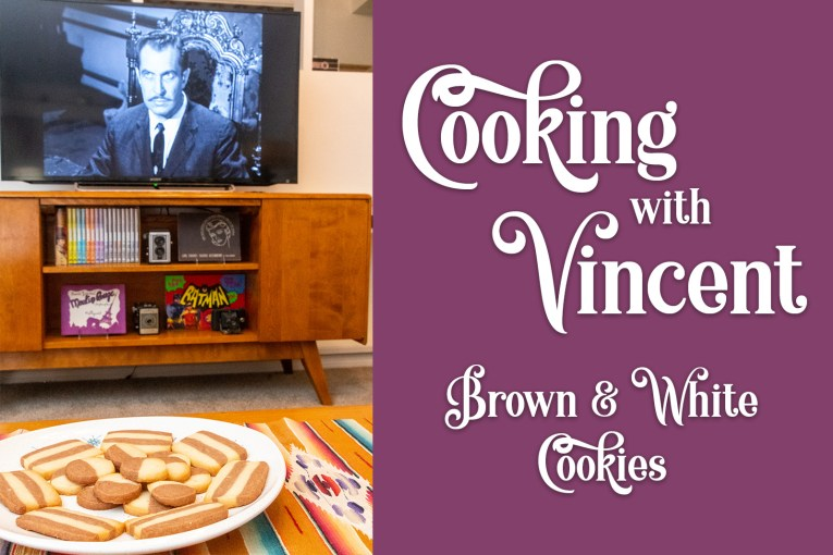 """On the left, cookies, all baked, sitting on a plate on our coffee table, Vincent Price appears on the TV in the background in his film House on Haunted Hill. On the right white text over a purple background reads """"Cooking with Vincent Brown & White Cookies"""""""