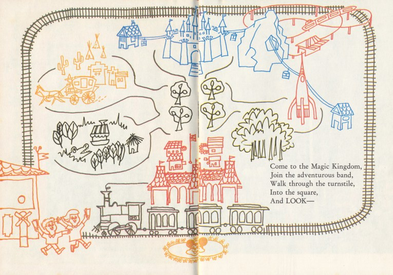"Illustrated map of Disneyland, with a train at the front, a jungle to the left, next to a stagecoach going through the desert, a castle in the upper middle, a mountain on the right, and below that a rocket. Text reads ""Come to the Magic Kingdom, Join the adventurous band, Walk through the turnstile, Into the square, and LOOK-"""