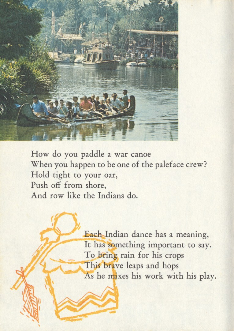 "A photo of the canoes along the Rivers of America. Text reads ""How do you paddle a war canoe When you happen to be one of the paleface crew? Hold tight to your oar, Push off from the shore, And row like the Indians do. Each Indian dance has a meaning, It has something important to say. To bring rain for his crops This brave leaps and hops As he mixes his work with his play."""