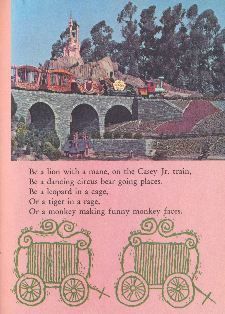 "The Casey Jr. Circus Train chugs over a bridge with a small castle on a hill in the distance. Text reads ""Be a lion with a main, on the Casey Jr. train, Be a dancing circus bear going places. Be a leopard in a cage, Or a tiger in a rage, Or a monkey making funny monkey faces."""
