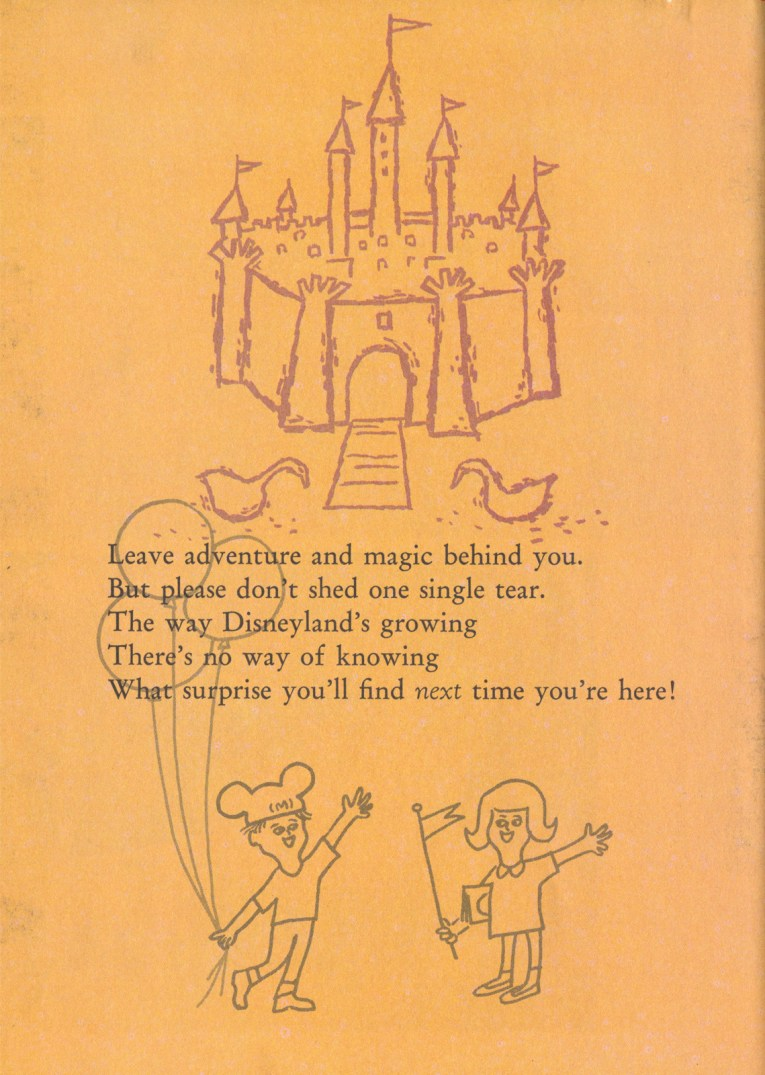 "Illustration of the castle and two children. One wears a Mickey ear hat and holds balloons, the other holds a pennant. Text reads ""Leave adventure and magic behind you. But please don't shed one single tear. The way Disneyland's growing There's no way of knowing What surprise you'll find next time you're here!"""