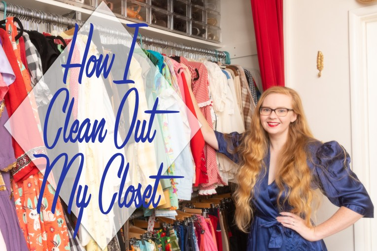 """Myself, wearing a blue satin dressing gown standing in front of my closet. Blue text overlay reads """"How I Clean Out My Closet"""""""