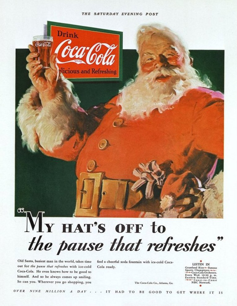 "A jolly looking Santa in a red suit holds up a glass of Coke. His trademark hat is tucked in his belt. Text reads ""My hat's off to the pause that refreshes."""
