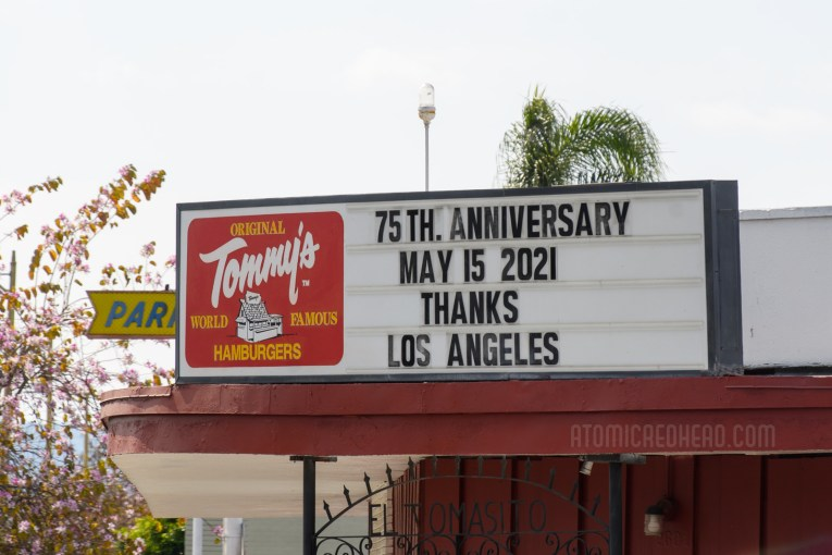 """Marquee featuring the Tommy's logo and reading """"75th anniversary May 15 2021 Thanks Los Angeles"""""""