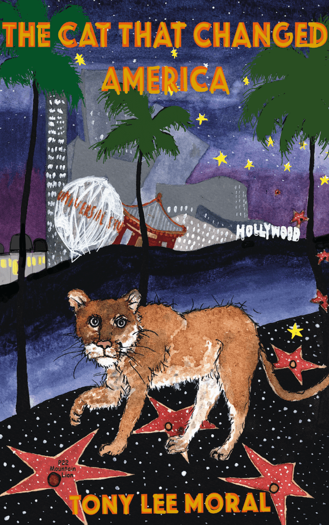 Cover of The Cat That Changed America. An illustration of a mountain lion walking along the Hollywood Walk of Fame, with the city of Hollywood behind him.
