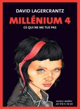 Ce_qui_ne_me_tue_pas_Millenium_tome_4