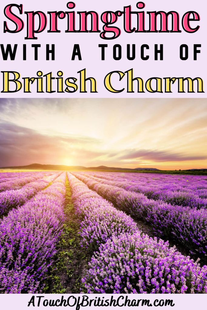 Springtime With A Touch Of British Charm