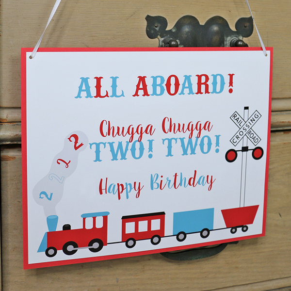 Chugga Chugga Two Two Birthday Party Welcome Sign