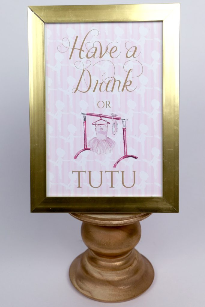 Have a Drink or Tutu Sign