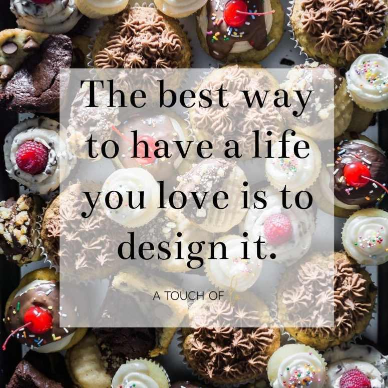 Design Quotes: Design a Life You Love