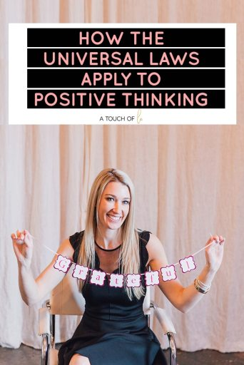 How The Universal Laws Apply to Positive Thinking
