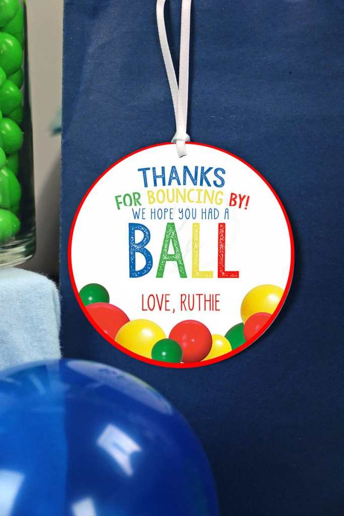 Thanks for bouncing by favor tags for ball birthday party